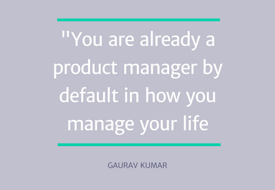 healthcare product management quote - gaurav kumar