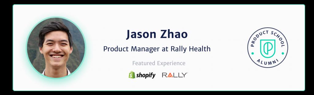 Jason Zhao Product School Student Alumni Alum