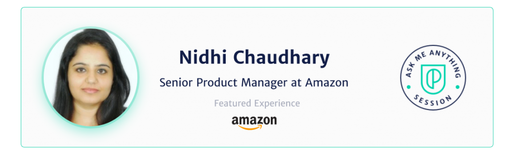 product-school-management-nidhi-chaudhary-amazon-how-to-become-manager-bio