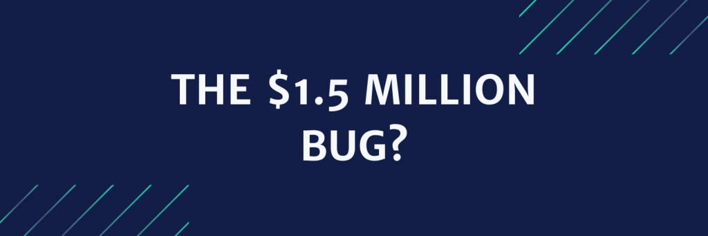 News headline the $1.5 million bug?