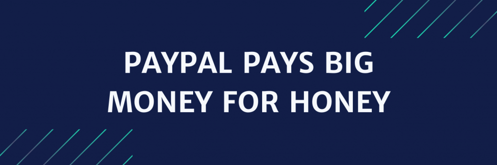 News paypal pays big money for honey