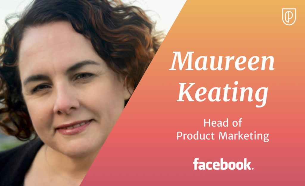 Maureen Keating Head of Product Marketing