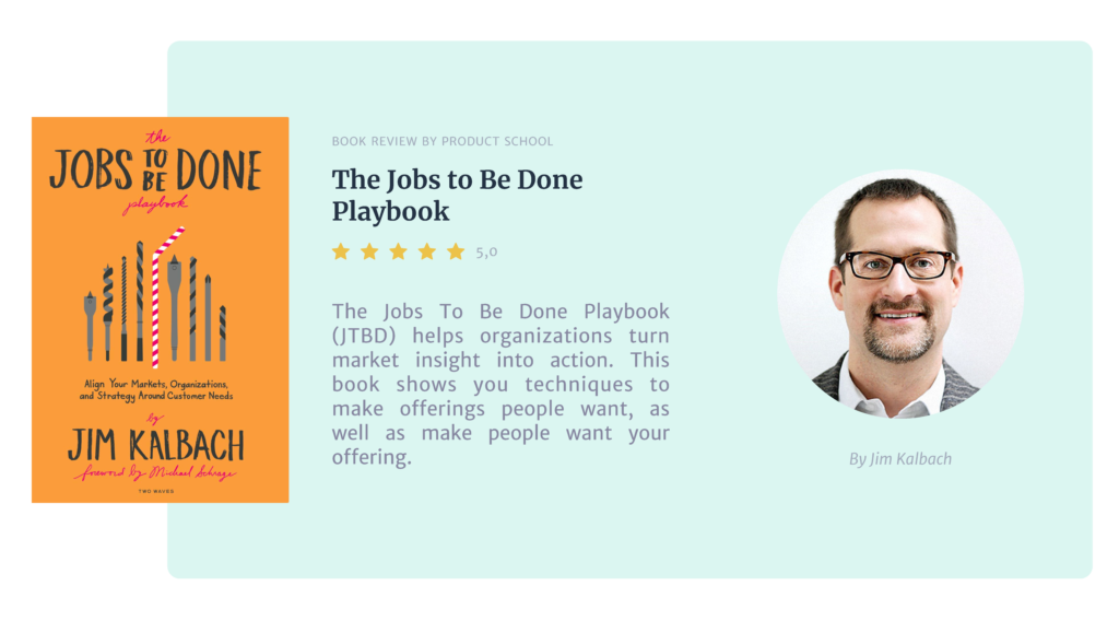 Jobs to be Done Playbook by Jim Kalbach