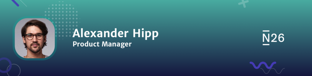 Alexander Hipp n26 the product podcast
