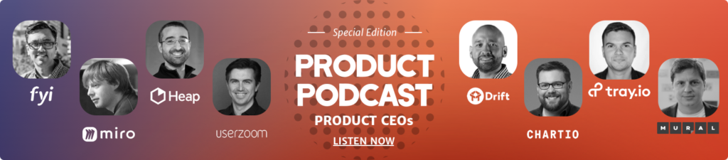 Product Podcast CEOs