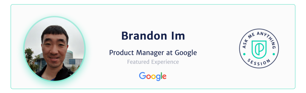 Brandon Im Product Manager Google