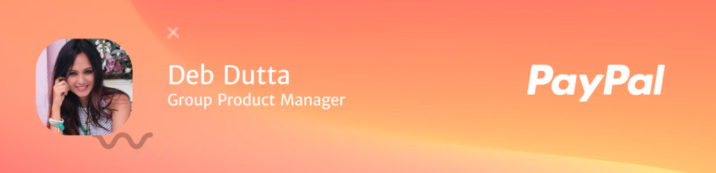 Dutta Group Product Manager at Paypal