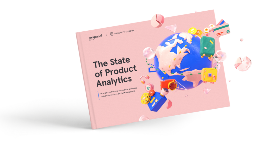 The State of Product Analytics