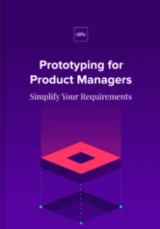 Prototyping for Product Managers by UXPin