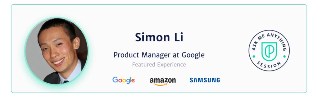 Simon Li Google Product Manager