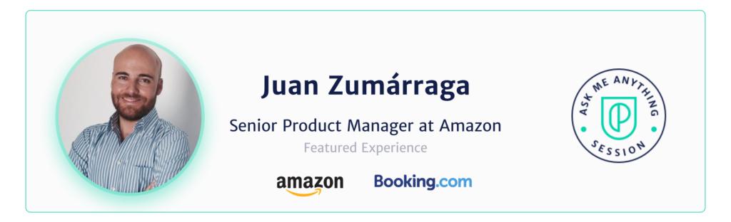 Juan Zumarraga Senior Product Manager at Amazon