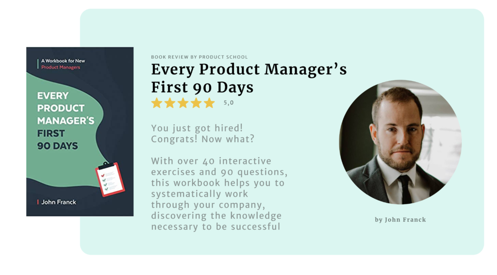 Every Product Manager's First 90 Days