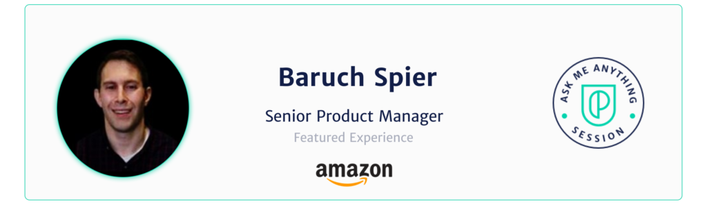 Baruch Spier, Sr Product Manager at Amazon