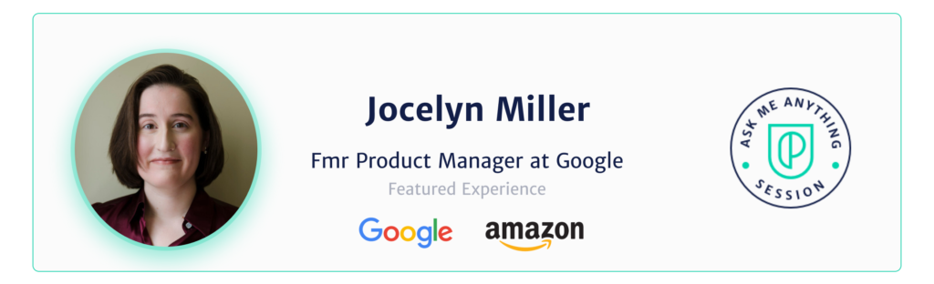Jocelyn Miller Former Product Manager at Google
