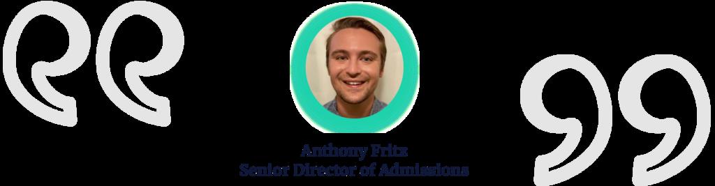 Anthony Fritz, Senior Director of Admissions