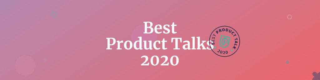 Best Product Talks 2020