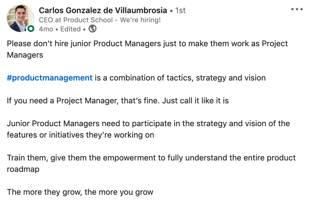 Please don't hire junior Product Managers just to make them work as Project managers.