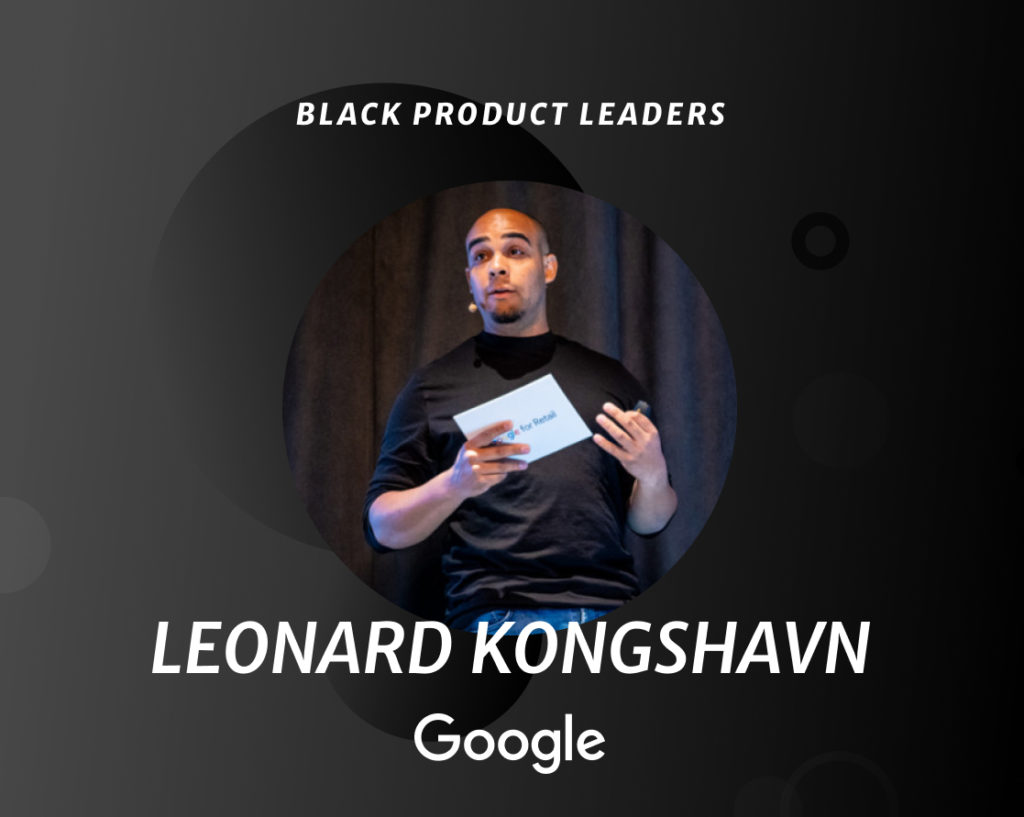 Leonard Kongshavn, Global Product Lead at Google