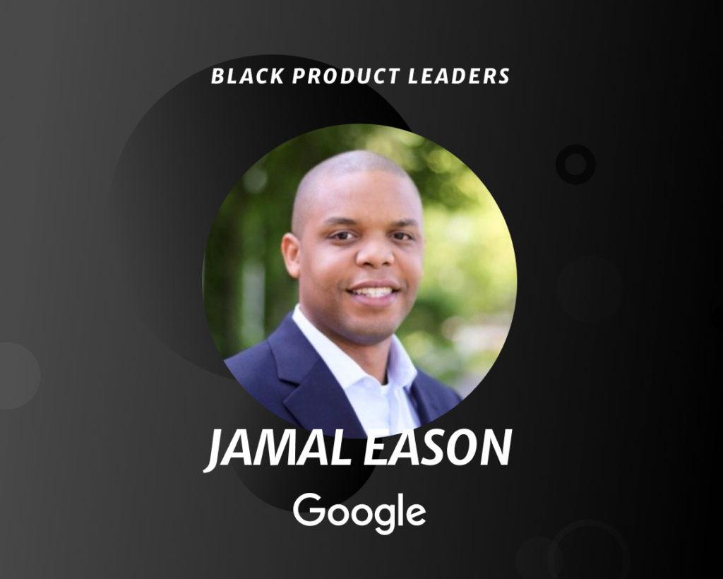 Jamal Eason, Group Product Manager at Google