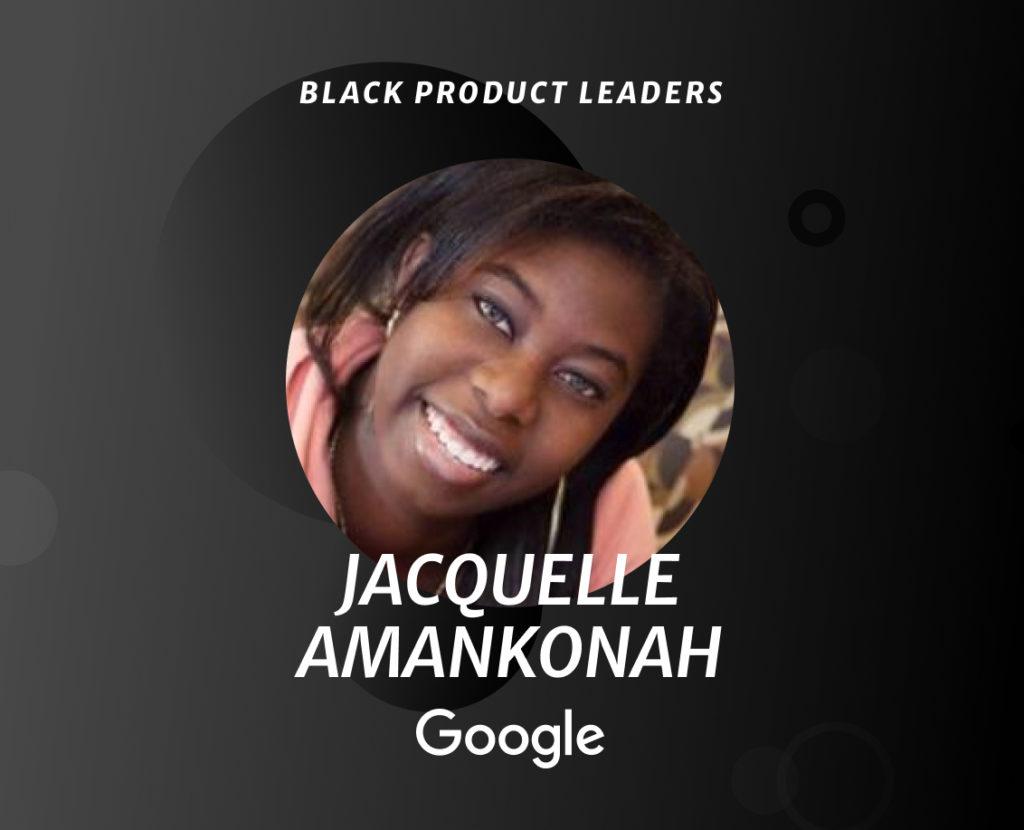 Jacquelle Horton, Product Leader at Google