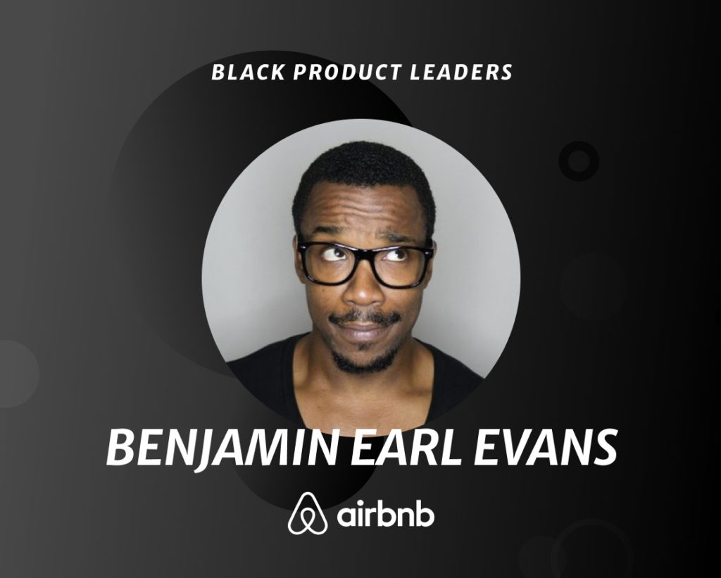 Benjamin Earl Evans, Product Inclusion Lead at Airbnb