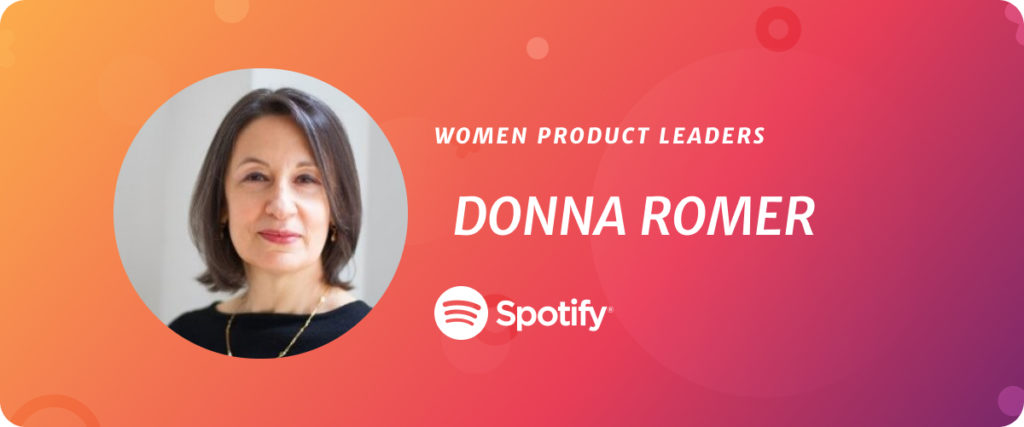 Donna Romer, VP of Product at Spotify