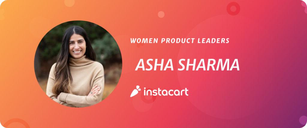 Asha Sharma, CPO at Instacart
