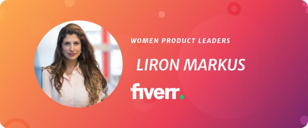 Liron Markus, VP of Product at Fiverr
