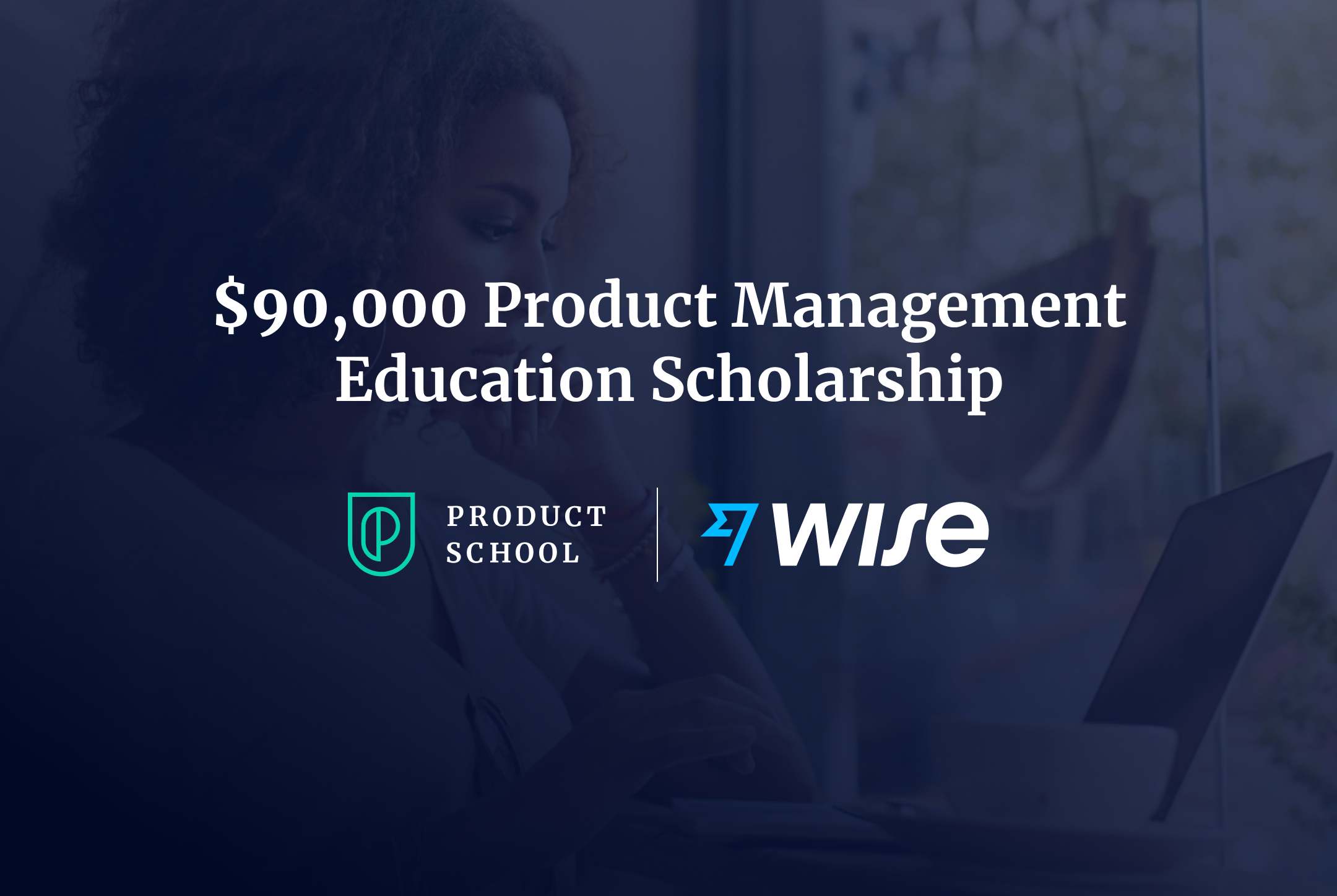 Wise Partners With Product School to Create $20,20 Education ...