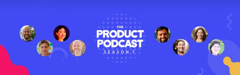 Product Podcast Season 7