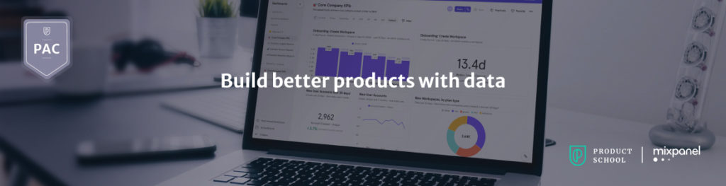 Build better products with data