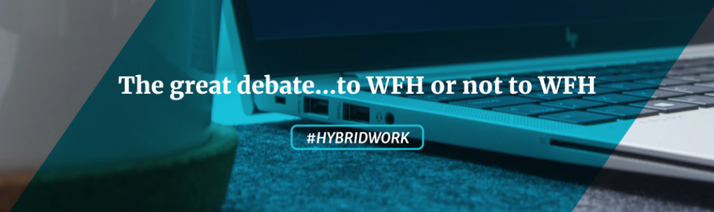 """Banner that says """"The great debate...to WFH or not to WFH"""""""
