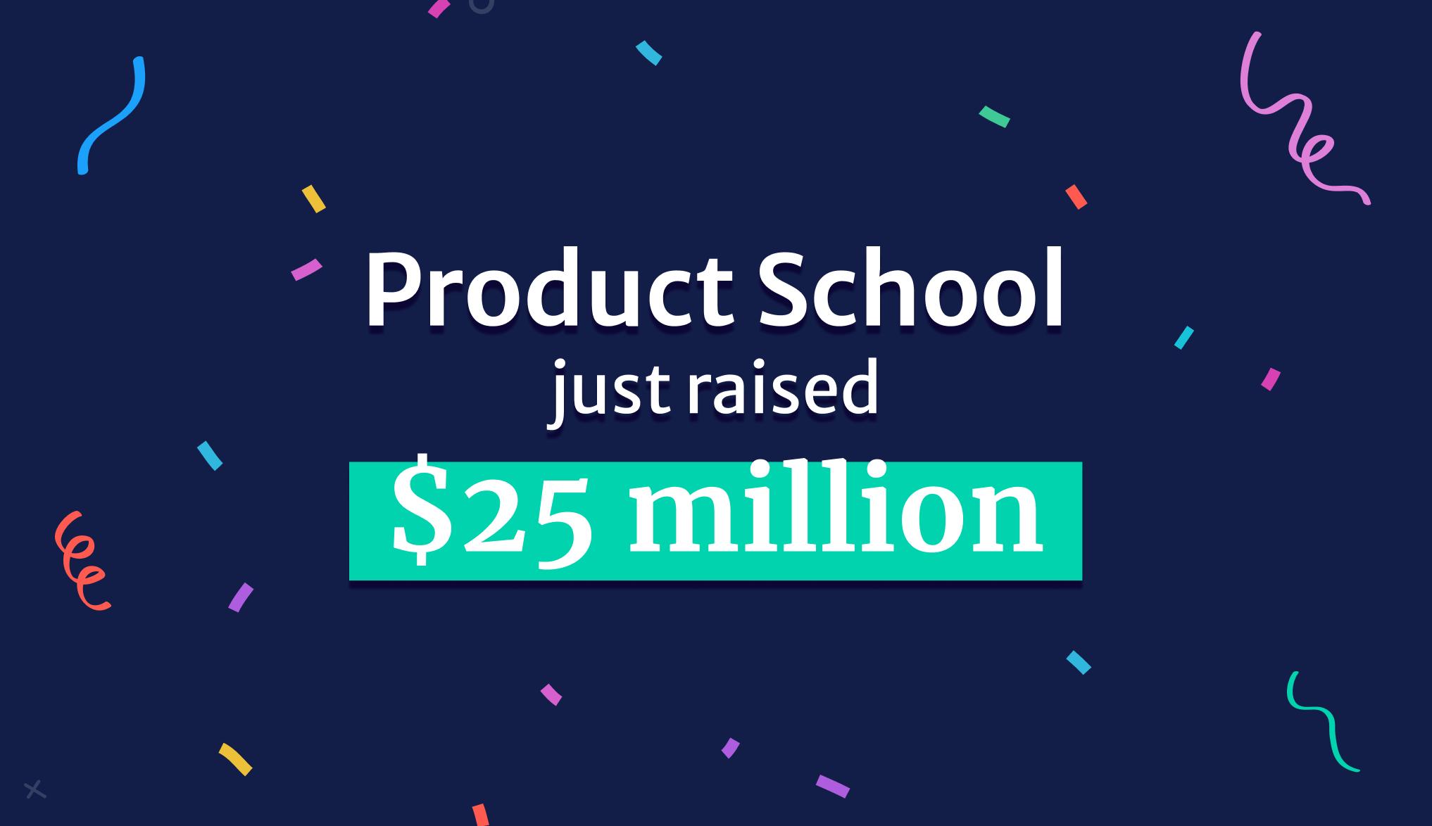 We've Raised $20 Million to Keep Pushing Product Management ...