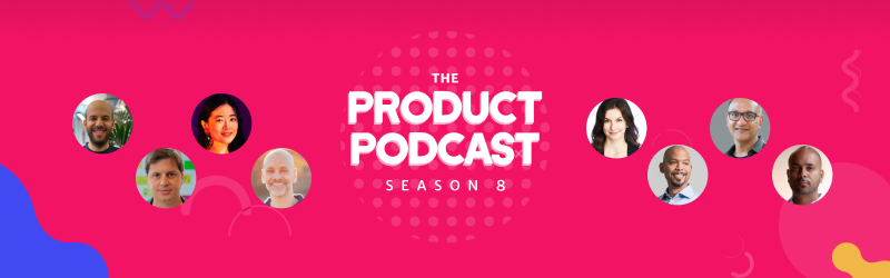 Product Podcast Season 8