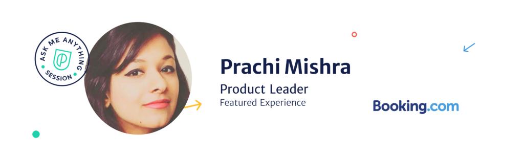Prachi Mishra, Product Leader at Booking.com